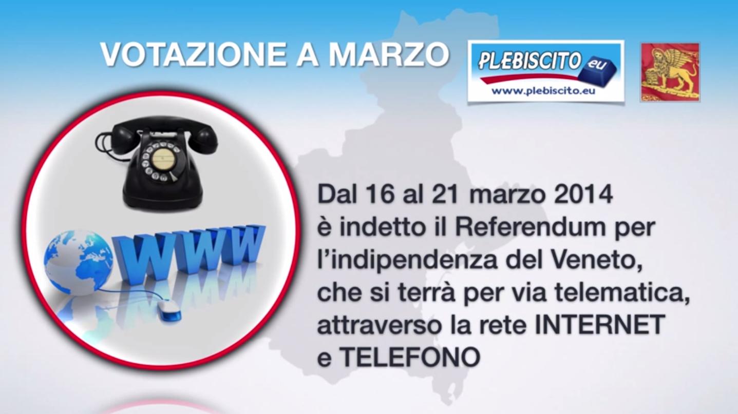 Pubblichiamo un video che riporta le istruzioni sulle operazioni di voto del Referendum per l'indipendenza del Veneto del 16-21 marzo 2014. Referendum per l'indipendenza del Veneto: VUOI CHE IL VENETO DIVENTI UNA REPUBBLICA FEDERALE INDIPENDENTE E SOVRANA? Sì – No Vota via internet o telefono dal 16 al 21 marzo 2014 Sul sito www.plebiscito.eu trovi […]