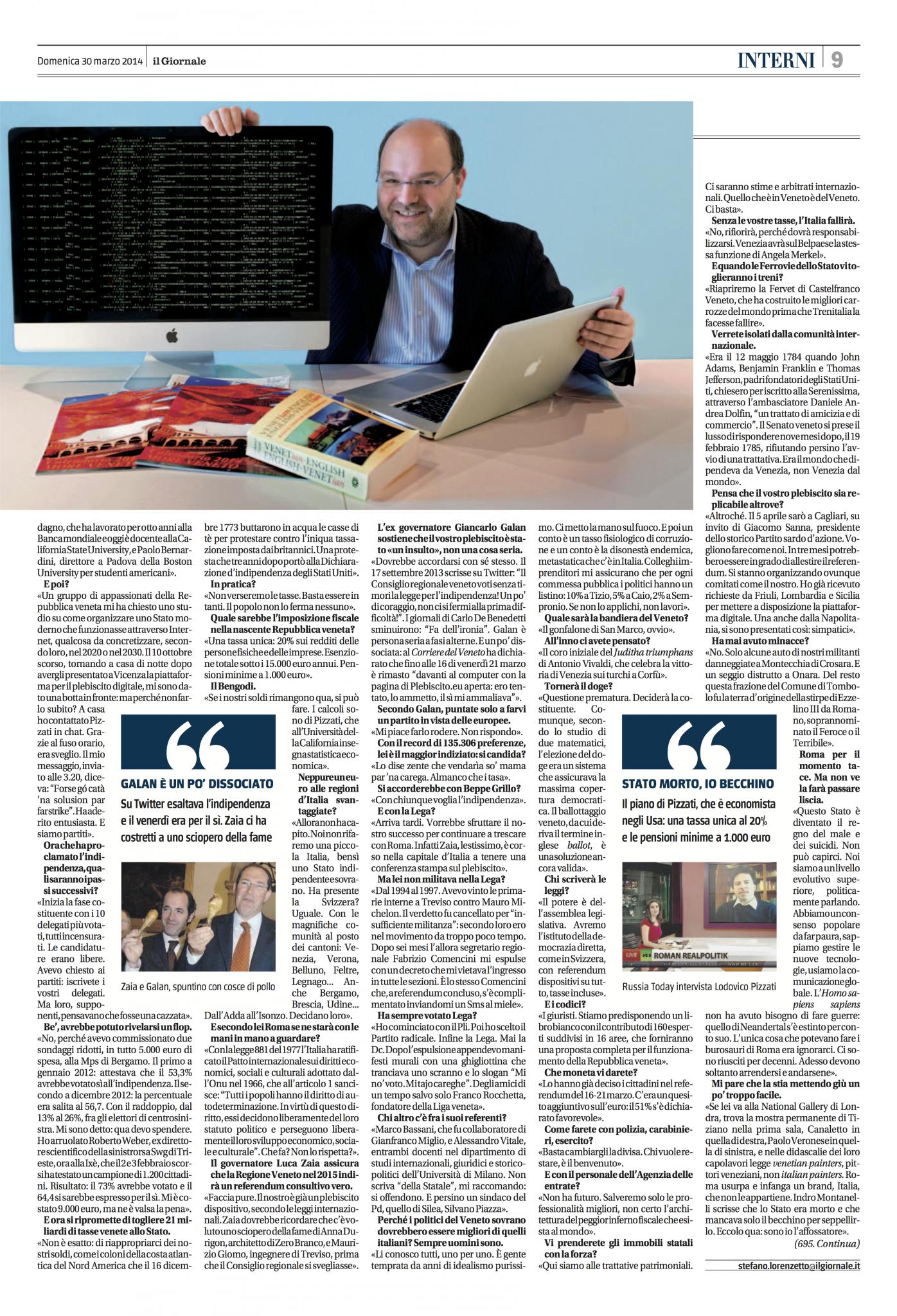 """Pubblichiamo di seguito l'intervista esclusiva concessa da Gianluca Busato a """"Il Giornale"""", che ha dedicato ieri due pagine intere al Referendum di indipendenza del Veneto."""