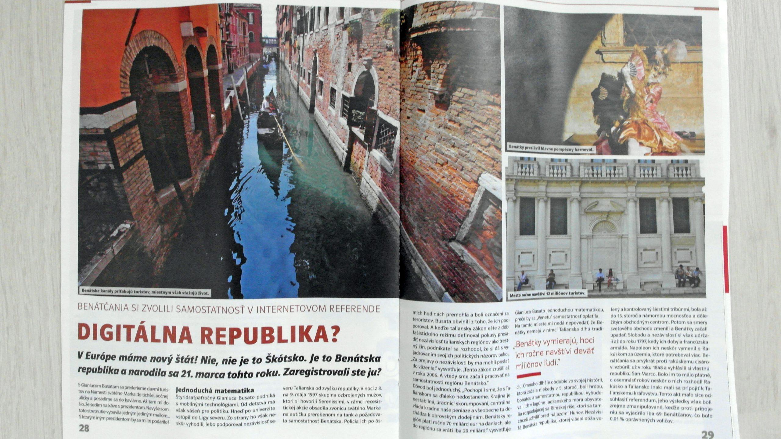 Riportiamo di seguito un lungo articolo sull'indipendenza del Veneto con intervista a Gianluca Busato di 8 facciate pubblicato su Plus7dni, il più venduto settimanale slovacco.