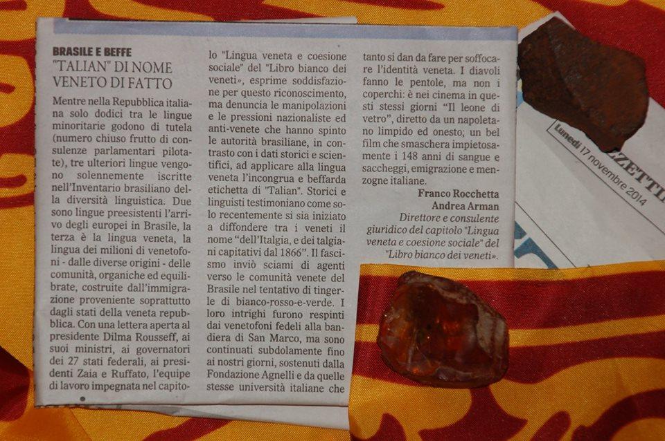 Lingua Veneta e coesione sociale Riportiamodi seguito l'articolo di Franco Rocchetta e Andrea Arman, pubblicato sul Gazzettino, a proposito del riconoscimento della lingua veneta da parte del governo del Brasile.